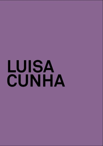 LUISA CUNHA Words for Gardens - Culturgest