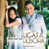 CD LUCAS E DEBORA ENCARTE.indd - Impactar Gospel