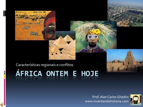 ESPECIAL – África ontem e hoje