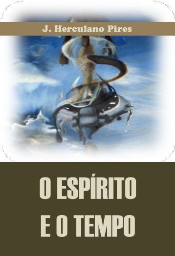 J. Herculano Pires - Portal Luz Espírita