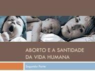 Download [PDF]: Aborto e a santidade da vida humana