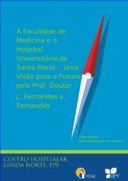 Uma Visão para o Futuro pelo Prof. Doutor J. Fernandes