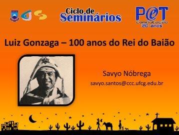 Luiz Gonzaga 100 anos do Rei do Baião