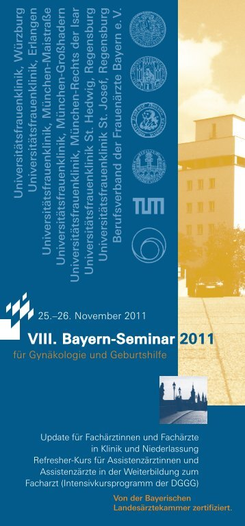 VIII. Bayern-Seminar 2011 - Frauenklinik - Universitätsklinikum ...