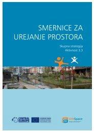 SMeRNICe Za URejaNje PRoSToRa - Urban spaces