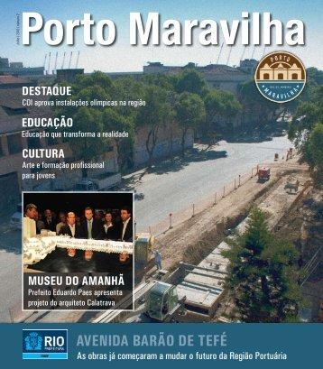 já começou com as obras na Avenida Barão de Tefé - Porto Maravilha