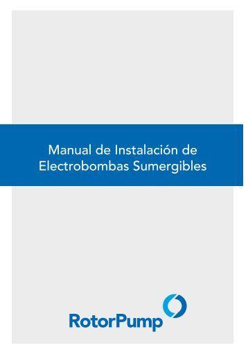 Manual de Instalación de Electrobombas Sumergibles - Rotor Pump