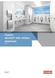 FRANKE SECURITY AND VANDAL RESISTANT