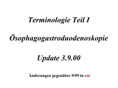 Terminologie Teil I Ösophagogastroduodenoskopie Update ... - DGVS