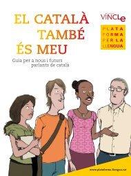 Guia 'El català també és meu' - Plataforma per la Llengua
