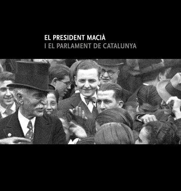 El president Macià i el Parlament de Catalunya