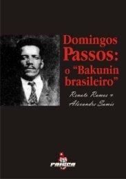 "Domingos Passos: O ""Bakunin Brasileiro"""