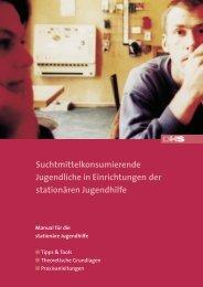 Suchtmittelkonsumierende Jugendliche in Einrichtungen - Deutsche ...