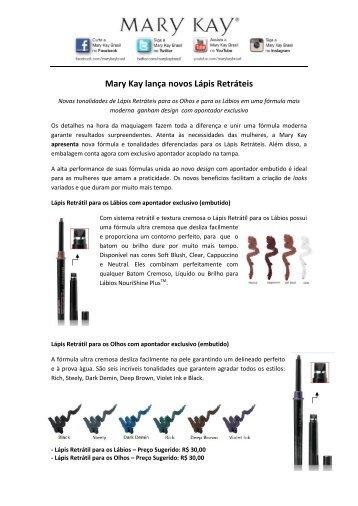 Lançamento novos Lápis Retráteis para os Olhos e Lábios - Mary Kay