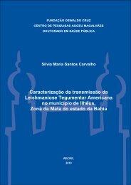 tese silvia carvalho - Centro de Pesquisas Aggeu Magalhães - Fiocruz