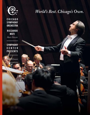 World's Best. Chicago's Own. - Chicago Symphony Orchestra