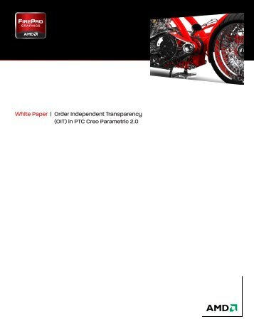 Order Independent Transparency (OIT) in PTC Creo ... - AMD