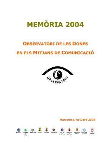 memòria 2004 observatori de les dones en els mitjans de comunicació