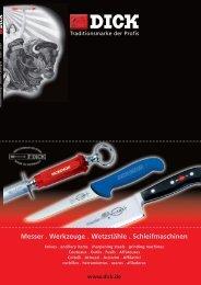 Messer . Werkzeuge . Wetzstähle . Schleifmaschinen - Friedr. DICK