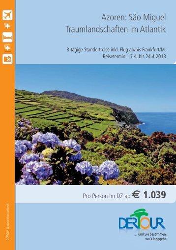 Azoren: São Miguel Traumlandschaften im Atlantik