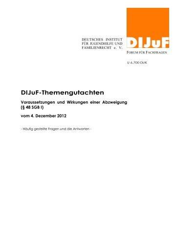 Voraussetzungen und Wirkungen einer Abzweigung - DIJuF