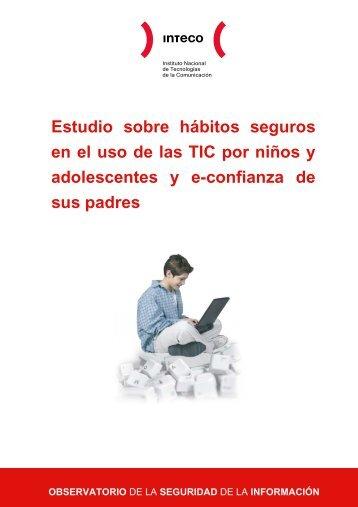 Estudio sobre hábitos seguros en el uso de las TIC por niños y