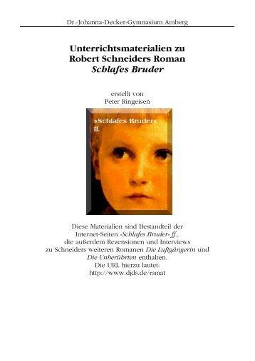 Unterrichtsmaterialien zu Robert Schneiders Roman Schlafes Bruder