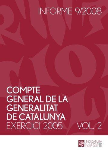 Informe 9/2008: Compte general de la Generalitat de Catalunya ...