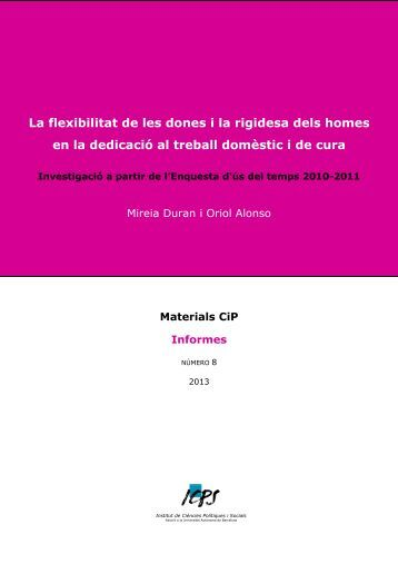 La flexibilitat de les dones - ICPS: Institut de Ciències Polítiques i ...