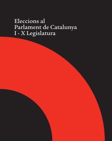 Edició electrònica. Eleccions I-X legislatura - Parlament de Catalunya