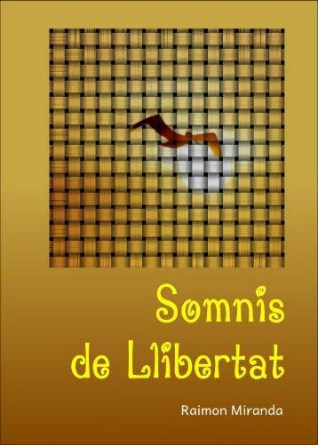 Somnis de Llibertat Pàg. 1 - Editorial La Carretera