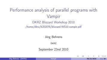 Performance analysis of parallel programs with Vampir - DKRZ
