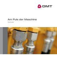 Am Puls der Maschine / Hydraulik - DMT GmbH & Co. KG
