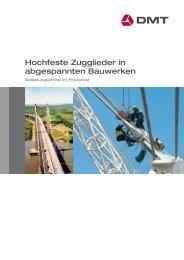 Hochfeste Zugglieder in abgespannten Bauwerken - DMT GmbH ...