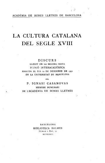 la cultura catalana del segle xviii - Reial Acadèmia de Bones Lletres