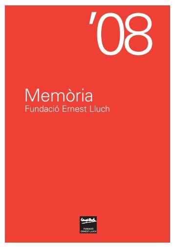 MemoriaLluch2008.pdf - Fundació Ernest Lluch