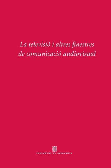 La televisió i altres finestres - Parlament de Catalunya