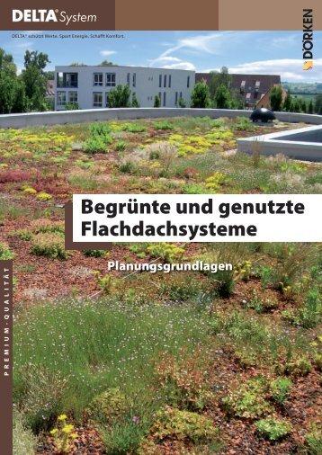 Planungsgrundlagen Begrünte und genutzte ... - Ewald Dörken AG