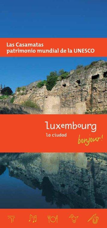 Las Casamatas patrimonio mundial de la UNESCO - Luxembourg ...