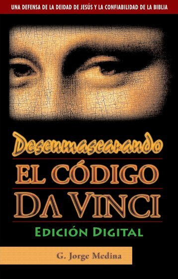 Desenmascarando El Código Da Vinci - Megapagina Pentecostales ...