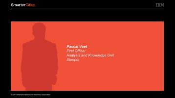Pascal Voet, First Officer, Europol - IBM