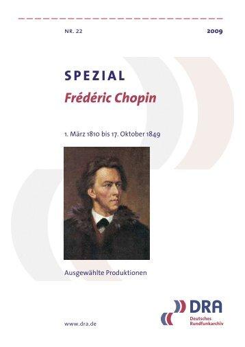 SPEZIAL Frédéric Chopin - Deutsches Rundfunkarchiv