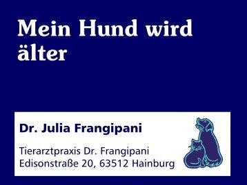 Der alternde Hund - Kleintierpraxis Dr. Julia Frangipani