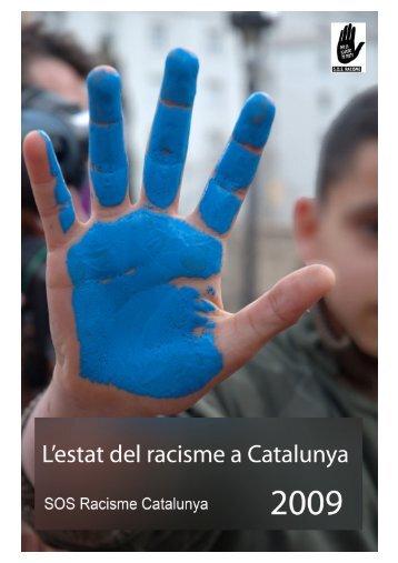 L'ESTAT DEL RACISME A CATALUNYA - SOS Racisme