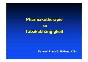 Pharmakotherapie Tabakabhängigkeit - Dr. med. Frank G. Mathers