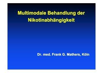 Multimodale Behandlung der Nikotinabhängigkeit - Dr. med. Frank ...