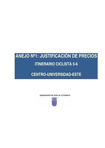 ANEJO Nº1: JUSTIFICACIÓN DE PRECIOS - Ayuntamiento de Jerez