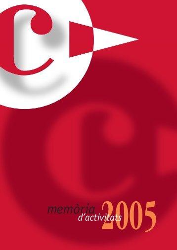 Memòria d'activitats corresponent a l'any 2005 - Cambra de Comerç ...
