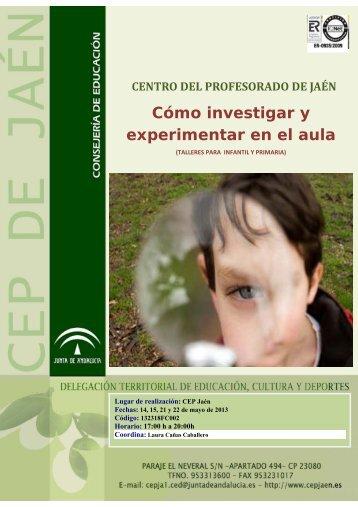 Cómo investigar y experimentar en el aula - CEP de Jaén