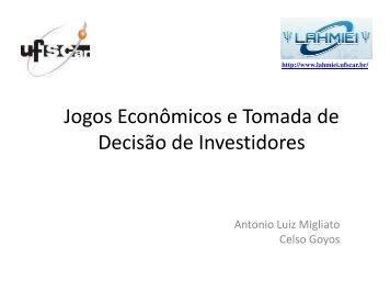 Jogos Econômicos e Tomada de Decisão de ... - lahmiei - UFSCar